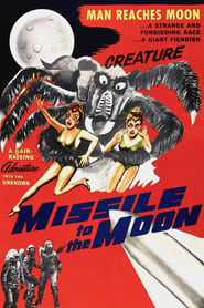 Watch Missile to the Moon (1958)