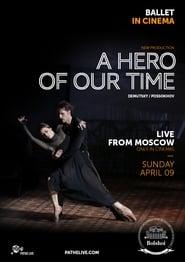 The Bolshoi Ballet: A Hero of Our Time Stream deutsch