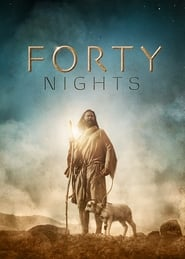 Watch 40 Nights (2016)
