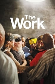 The Work (2017) Watch Online Free