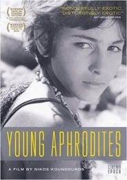 Young Aphrodites Watch and get Download Young Aphrodites in HD Streaming