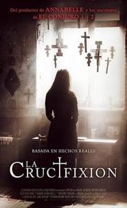 La crucifixión (The Crucifixion) (2017)