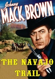 Affiche de Film The Navajo Trail