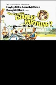 What Changed Charley Farthing? Film Plakat