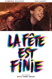 Film La Fête est finie 2018 en Streaming VF