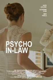 Watch Psycho In-Law (2017)
