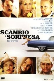 Life of Crime -Scambio a sorpresa