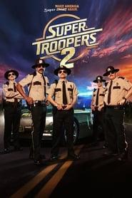 Super Troopers 2 ganzer film deutsch kostenlos