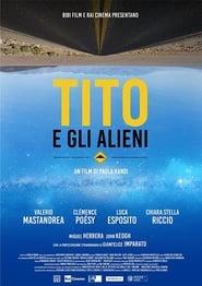 Tito e gli alieni [HD] (2018)