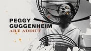Peggy Guggenheim: Art Addict streaming complet vf