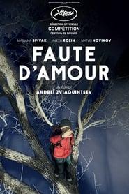 Faute d'amour (2017) Netflix HD 1080p