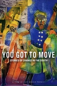 You Got to Move (1985)