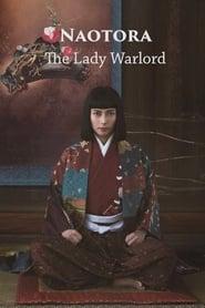 Naotora: The Lady Warlord
