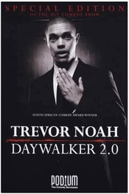 Trevor Noah: The Daywalker 2.0