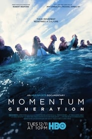 Watch Momentum Generation (2018)