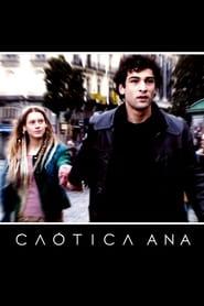 Il Caos da Ana (2007)