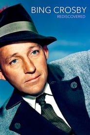 Bing Crosby Rediscovered