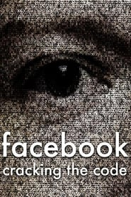 Facebook: Cracking the Code (2017)