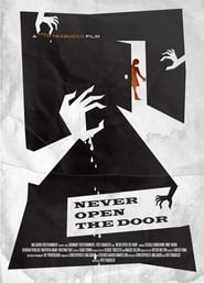 Never Open the Door