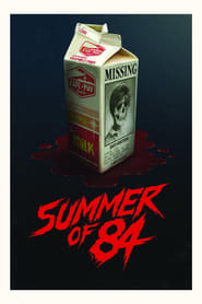 Summer of 84 2018 Full Movie Watch Online