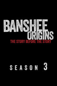 Watch Banshee: Origins season 3 episode 1 S03E01 free