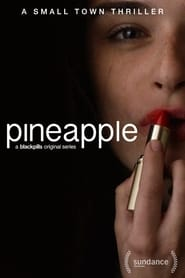 Pineapple Serie en Streaming complete