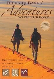 Richard Bangs' Adventures With Purpose