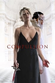 Compulsion (2018) Watch Online Free