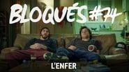 Bloqués saison 1 episode 74
