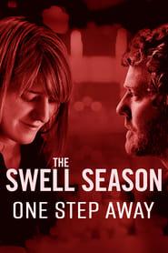 The Swell Season: One Step Away (2009)