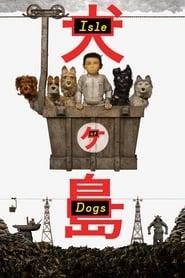 Isle of Dogs ganzer film deutsch kostenlos