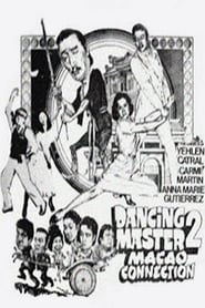 Watch Dancing Master 2: Macao Connection (1982)