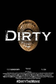 Watch Dirty (2016)