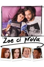Zoe ci prova [HD] (2018)