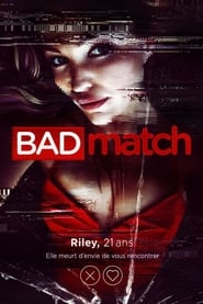 Film Bad Match 2017 en Streaming VF