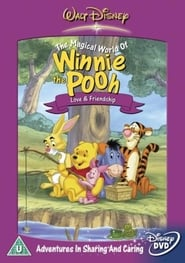 Growing up with Winnie the Pooh: Love & Friendship