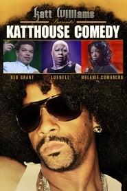 Katt Williams Presents: Katthouse Comedy (2009)