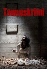 Streaming Taunuskrimi poster