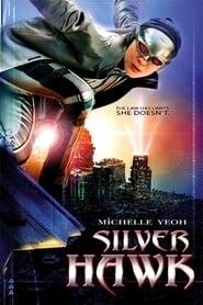 Silver Hawk locandina