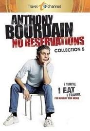 Anthony Bourdain: No Reservations staffel 5 stream