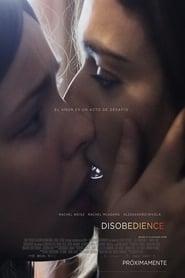Desobediencia (Disobedience)