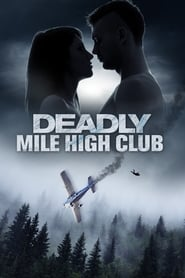 ondertitel Deadly Mile High Club (2020)