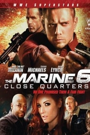 ondertitel The Marine 6: Close Quarters (2018)