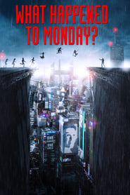 ondertitel What Happened to Monday (2017)