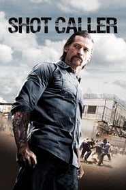 ondertitel Shot Caller (2017)