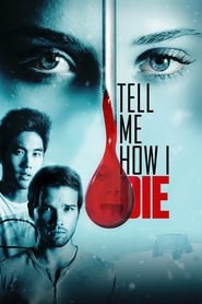 ondertitel Tell Me How I Die (2016)