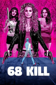 ondertitel 68 Kill (2017)
