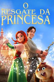 O Resgate da Princesa Dublado