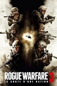 Rogue Warfare 3 : La chute d&#ffcc66;une nation streaming sur libertyvf