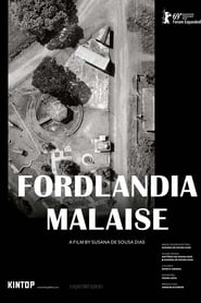 Fordlandia Malaise